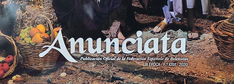 ENTREVISTA EN LA REVISTA ANUNCIATA  DE LA FEDERACIÓN ESPAÑOLA DE BELENISTAS